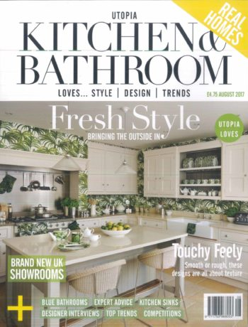 Utopia Kitchen and Bathroom August 2017 magazine cover