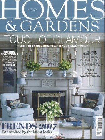 Homes and Gardens April 2017 magazine cover